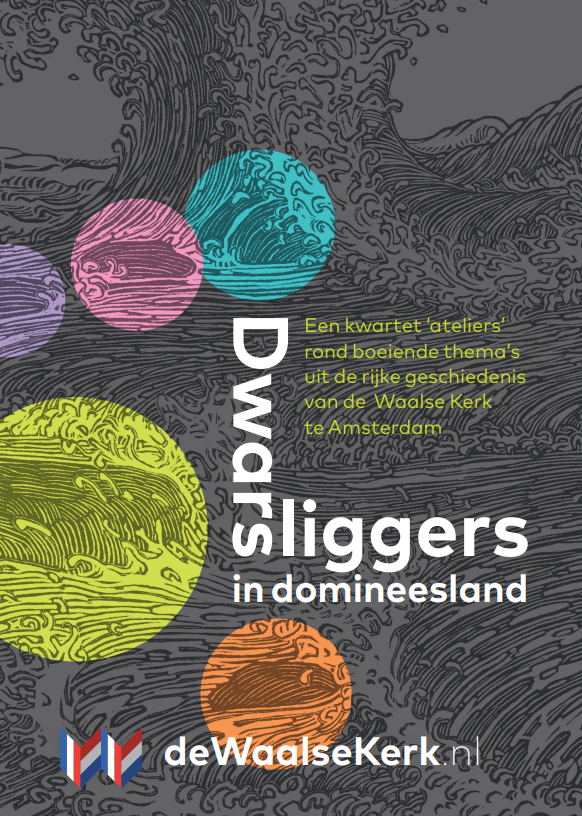 Dwarsliggers in Domineesland: lezing over de Waalse kerk